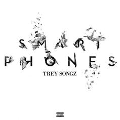 Trey Songz - Smart Phones