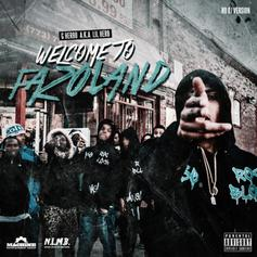 G Herbo - Welcome To Fazoland (No DJ Version)