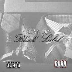 Young Dro - Black Label