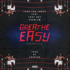 Trae Tha Truth - Breathe Easy  Feat. Troy Ave & Problem (Prod. By Cardiak)