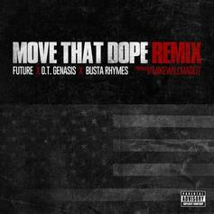 Busta Rhymes - Move That Dope (Remix) Feat. OT Genasis