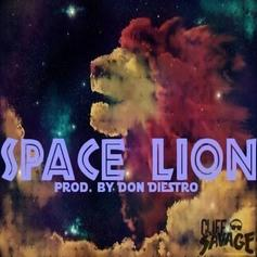Cliff Savage - Space Lion  (Prod. By Don Diestro)