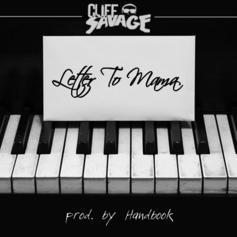 Cliff Savage - Letter To Mama  (Prod. By Handbook)