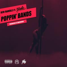 Ken Randle - Poppin' Bands Feat. Wale