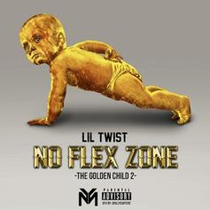 Lil Twist - No Flex Zone (Freestyle)