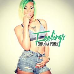 Brianna Perry - Feelings (Freestyle)