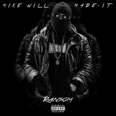 Mike Will Made It - Ransom