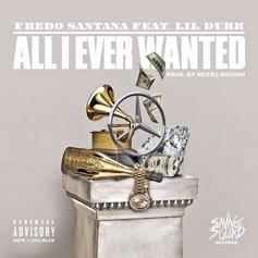 Fredo Santana - All I Ever Wanted Feat. Lil Durk