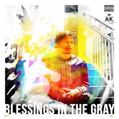 Blessings In The Gray