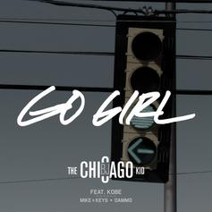 BJ The Chicago Kid - Go Girl Feat. Kobe