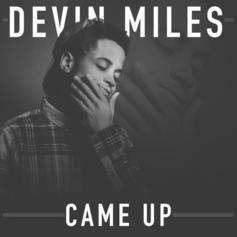 Devin Miles - Came Up