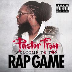Pastor Troy - Welcome To The Rap Game