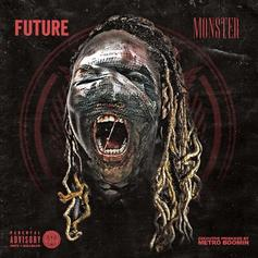 Future - Break The Rules  (Prod. By Metro Boomin, Dun Deal & DJ Spinz)
