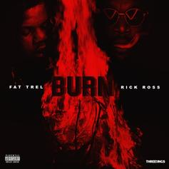 FAT TREL - Burn Feat. Rick Ross