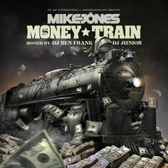 Mike Jones - Money Train