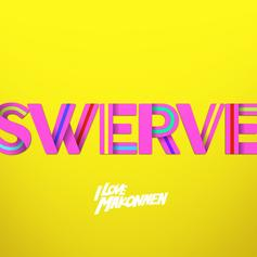 iLoveMakonnen - Swerve  (Prod. By Mike Will Made It & Marz)