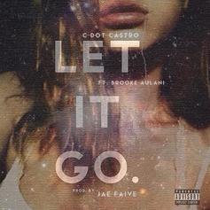 C Dot Castro - Let It Go Feat. Brooke Aulani