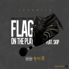 Juvenile - Flag On The Play  Feat. Skip (Prod. By Toyko Vanity & Cassius Jay)