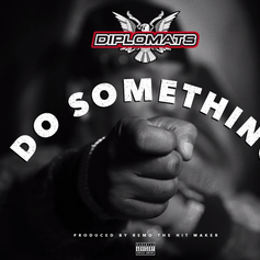 Dipset - Do Something (CDQ)