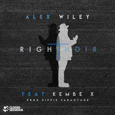 Alex Wiley - Right Right Feat. Kembe X