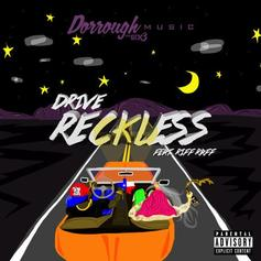 Drive Reckless Feat. RiFF RAFF