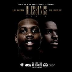 Lil Durk - Blessed (Remix) Feat. Lil Reese