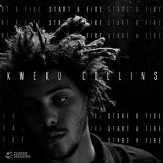 Kweku Collins - Start A Fire