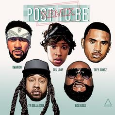 Omarion - Post To Be (Remix) Feat. DeJ Loaf, Trey Songz, Ty Dolla $ign & Rick Ross