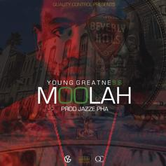 Young Greatness - Moolah (Prod. By Jazze Pha)