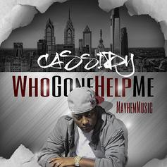 Cassidy - Who Gone Help Me