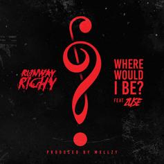 Runway Richy - Where Would I Be? Feat. Zuse