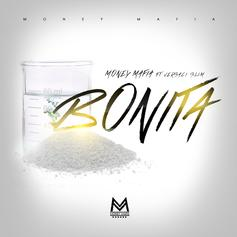 Money Mafia - Bonita Feat. Versaci Slim