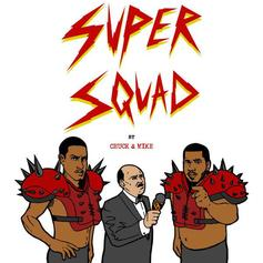 Chuck Inglish & Sir Michael Rocks - Super Squad