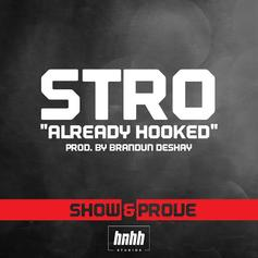 Already Hooked (Show & Prove Freestyle)