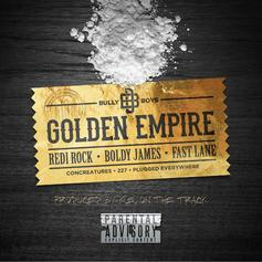 Boldy James - Golden Empire Feat. Redi Rock & Fast Lane