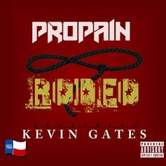 Propain - Rodeo Feat. Kevin Gates
