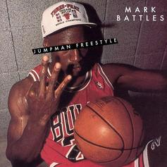 Mark Battles - Jumpman (Freestyle)