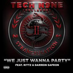Tech N9ne - We Just Wanna Party Feat. Rittz & Darrein Safron