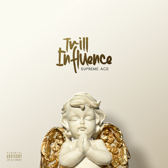 Trill Influence