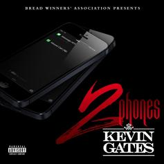 Kevin Gates - 2 Phones