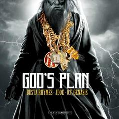 Busta Rhymes - God's Plan Feat. J-Doe & O.T. Genasis (Prod. By Jahlil Beats)