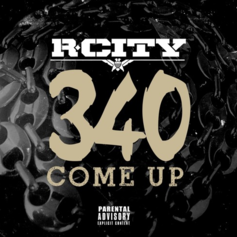 R. City - 340 Come Up