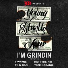 Rich The Kid, T-Wayne, TK N Cash & Tate Kobang - I'm Grinding