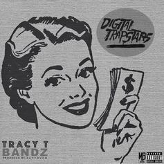 Tracy T - Bandz (Prod. By Zaytoven)