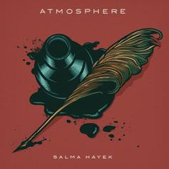 Atmosphere - Salma Hayek