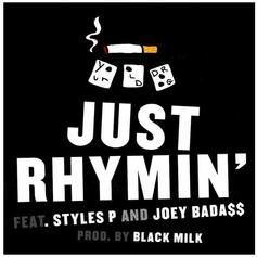 Your Old Droog - Just Rhymin' Feat. Joey Bada$$ & Styles P