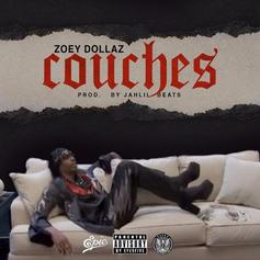 Zoey Dollaz - Couches (Prod. By Jahlil Beats)