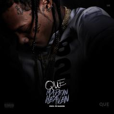 Que - Made In Heaven (Prod. By OG Parker)
