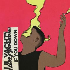 iLoveMakonnen - If You Down Feat. Lil Yachty