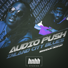 Audio Push - Inland City Blues (Prod. By BrandUn DeShay)